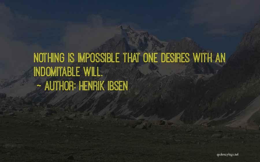 Henrik Ibsen Quotes 253938