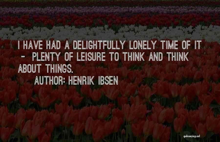 Henrik Ibsen Quotes 267905