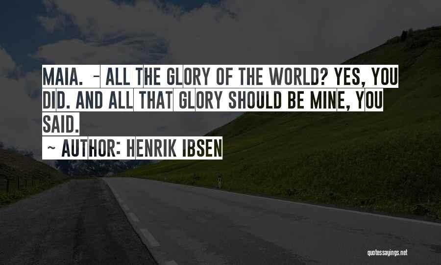 Henrik Ibsen Quotes 283965
