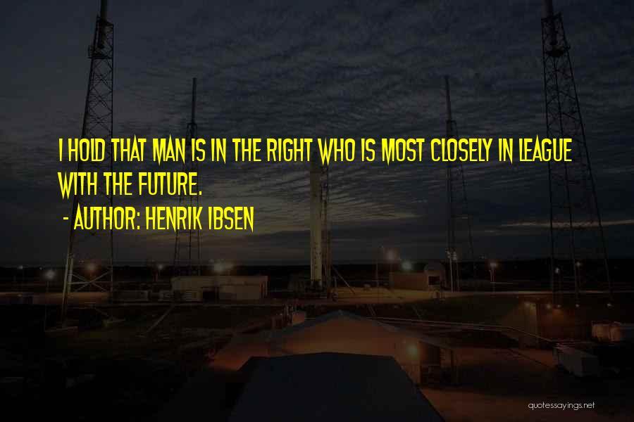 Henrik Ibsen Quotes 329354