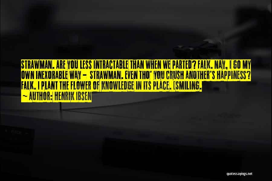 Henrik Ibsen Quotes 335002