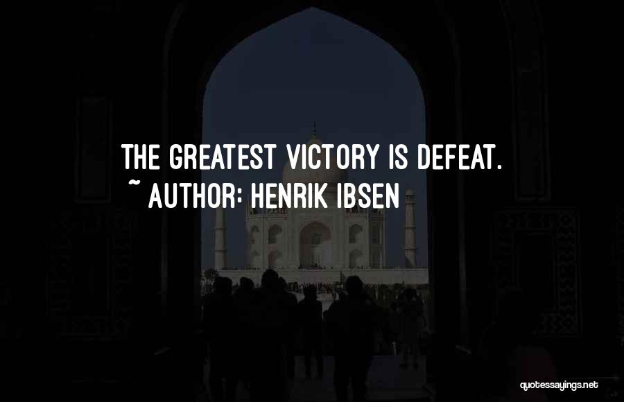 Henrik Ibsen Quotes 433727
