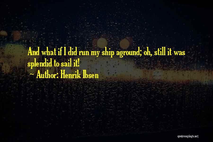 Henrik Ibsen Quotes 449098