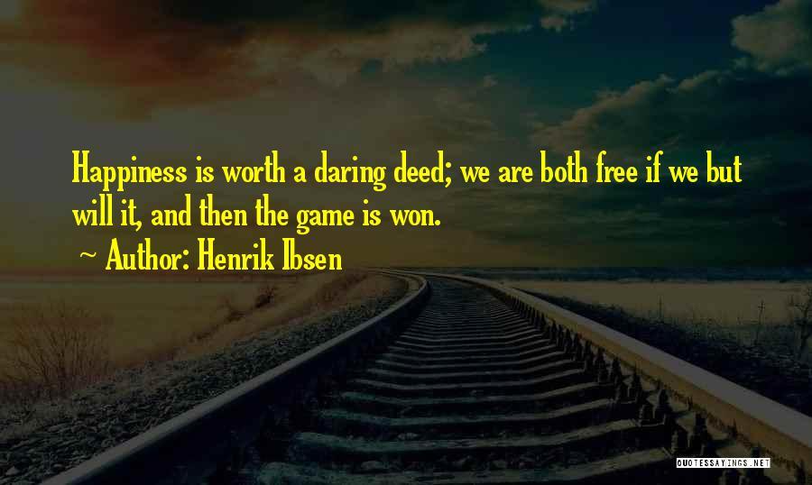 Henrik Ibsen Quotes 470854