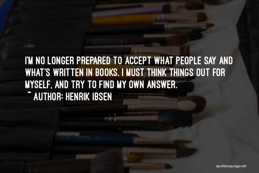 Henrik Ibsen Quotes 493445