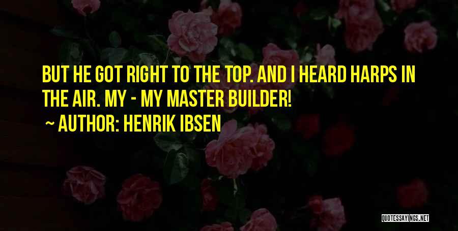 Henrik Ibsen Quotes 623164