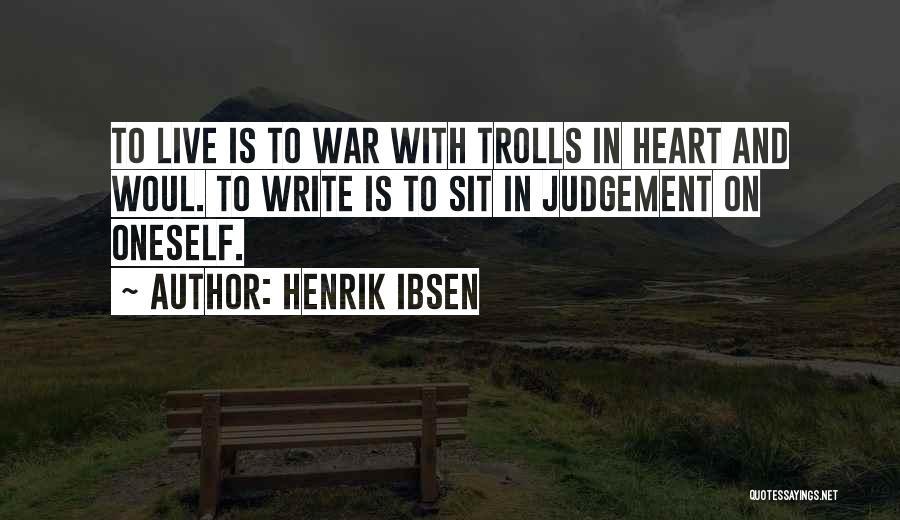 Henrik Ibsen Quotes 661689