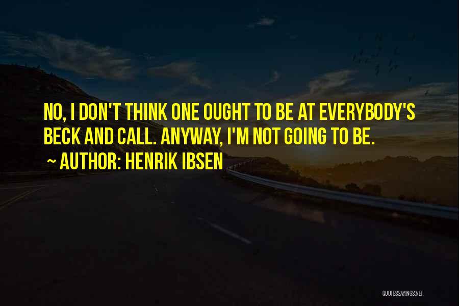 Henrik Ibsen Quotes 675072