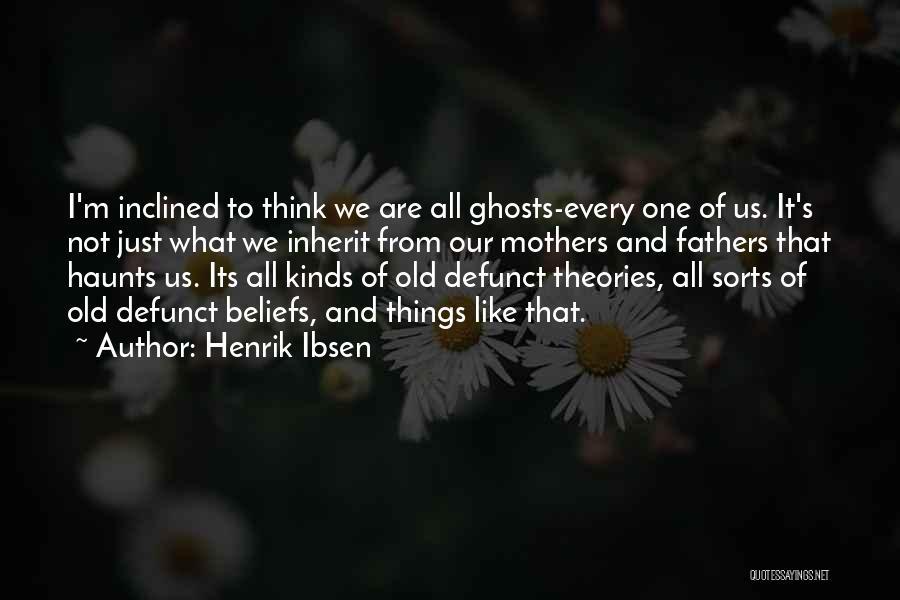 Henrik Ibsen Quotes 763383