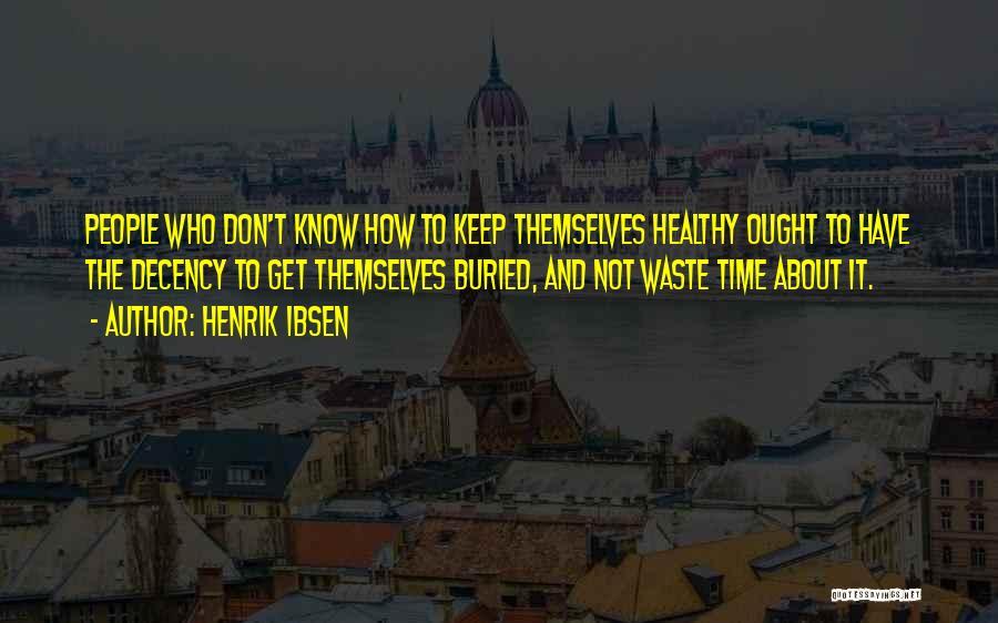 Henrik Ibsen Quotes 909696