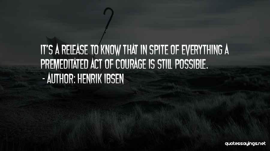 Henrik Ibsen Quotes 965907