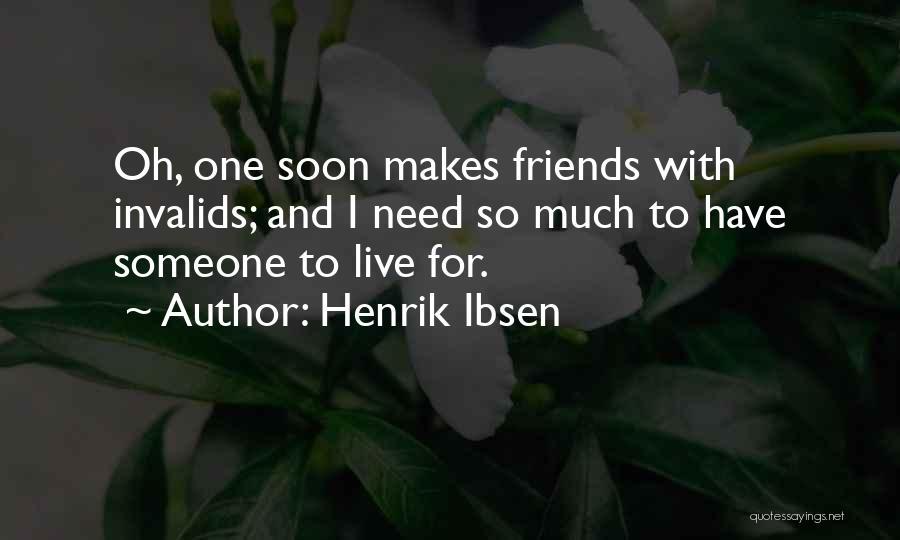 Henrik Ibsen Quotes 979247