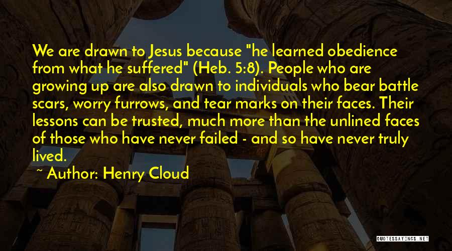 Henry 8 Quotes By Henry Cloud
