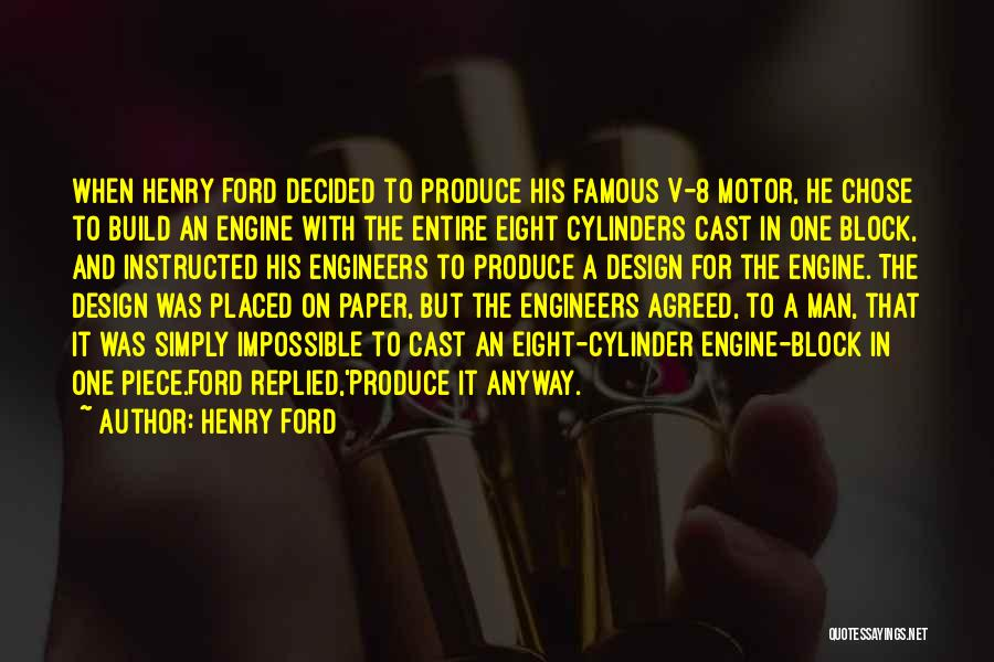 Henry 8 Quotes By Henry Ford