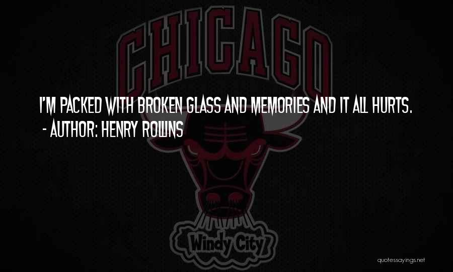 Henry 8 Quotes By Henry Rollins