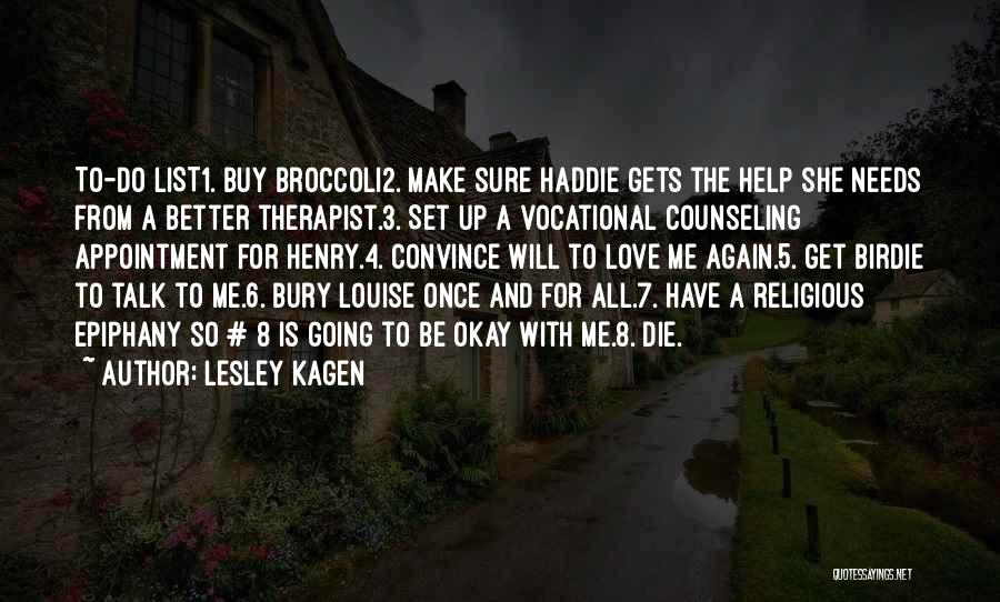 Henry 8 Quotes By Lesley Kagen