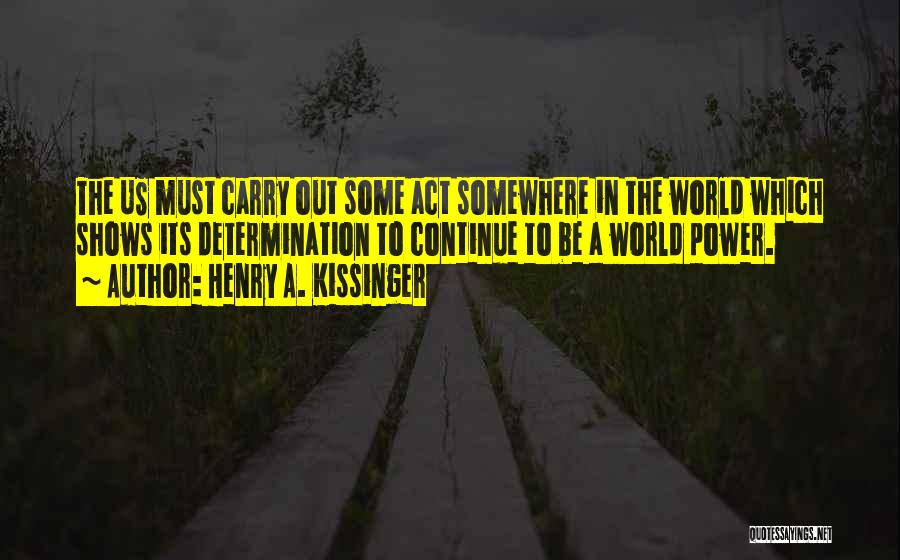 Henry A. Kissinger Quotes 1031007