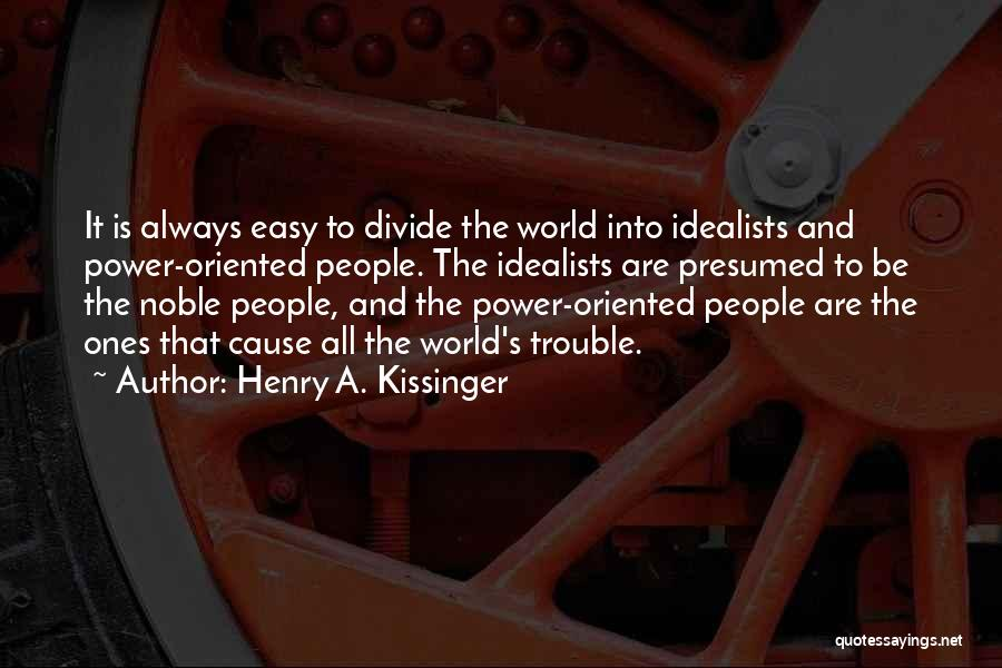 Henry A. Kissinger Quotes 1069624