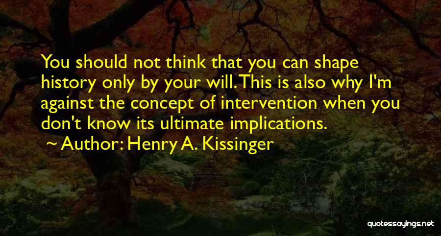 Henry A. Kissinger Quotes 1098449