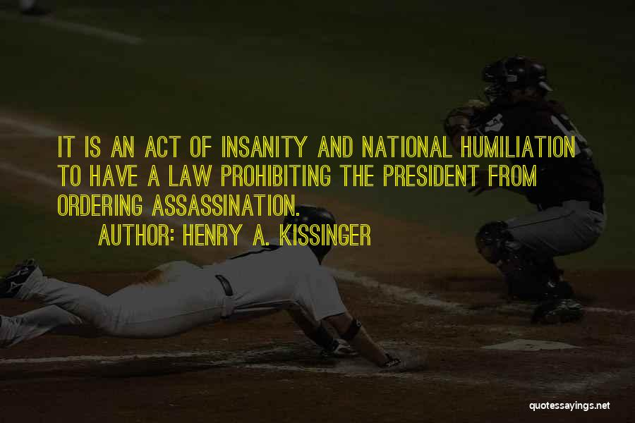 Henry A. Kissinger Quotes 1193167
