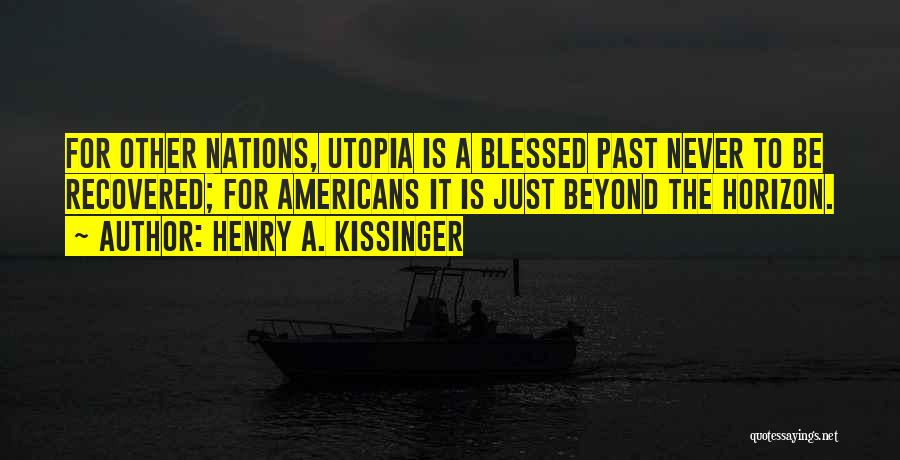 Henry A. Kissinger Quotes 1194863