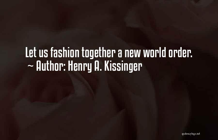 Henry A. Kissinger Quotes 1281810