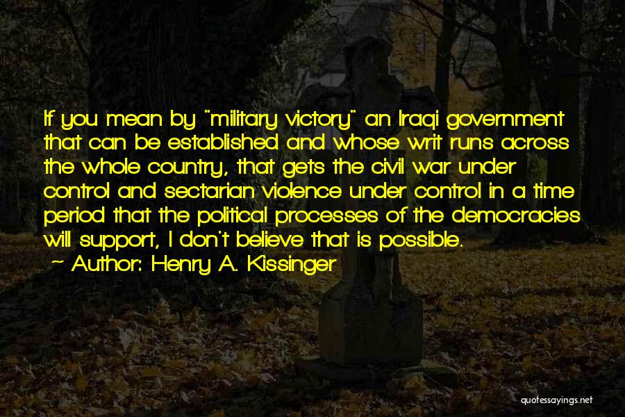 Henry A. Kissinger Quotes 1317183