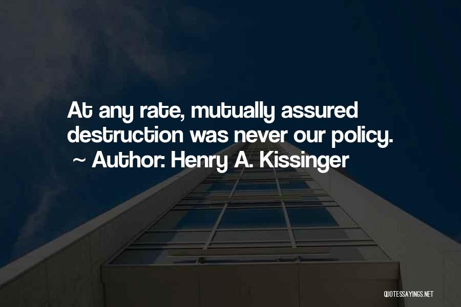 Henry A. Kissinger Quotes 1349428