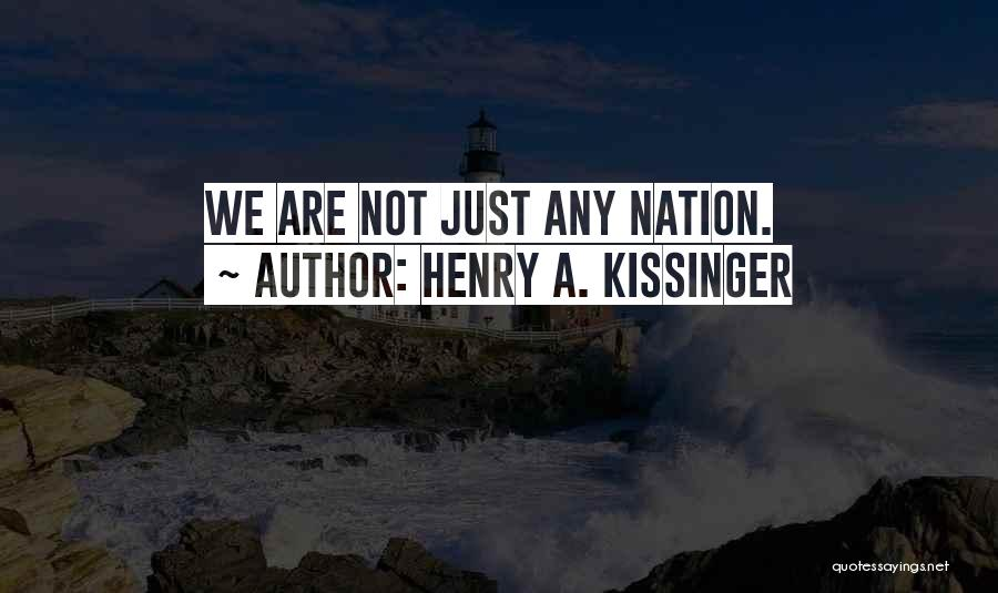 Henry A. Kissinger Quotes 1356388