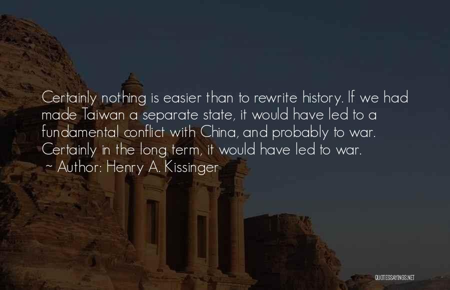 Henry A. Kissinger Quotes 1410692