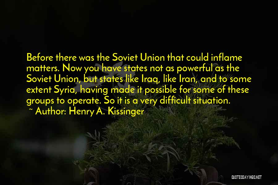 Henry A. Kissinger Quotes 1443885