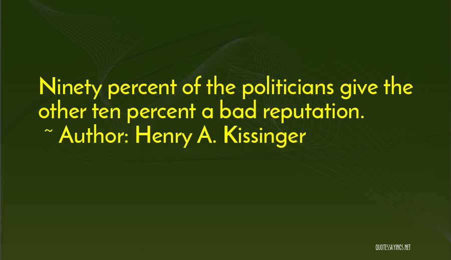 Henry A. Kissinger Quotes 1611069