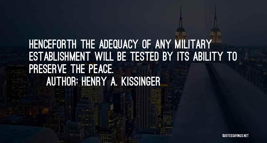 Henry A. Kissinger Quotes 1714270