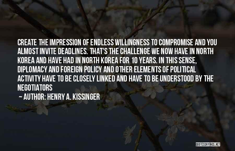Henry A. Kissinger Quotes 1767944