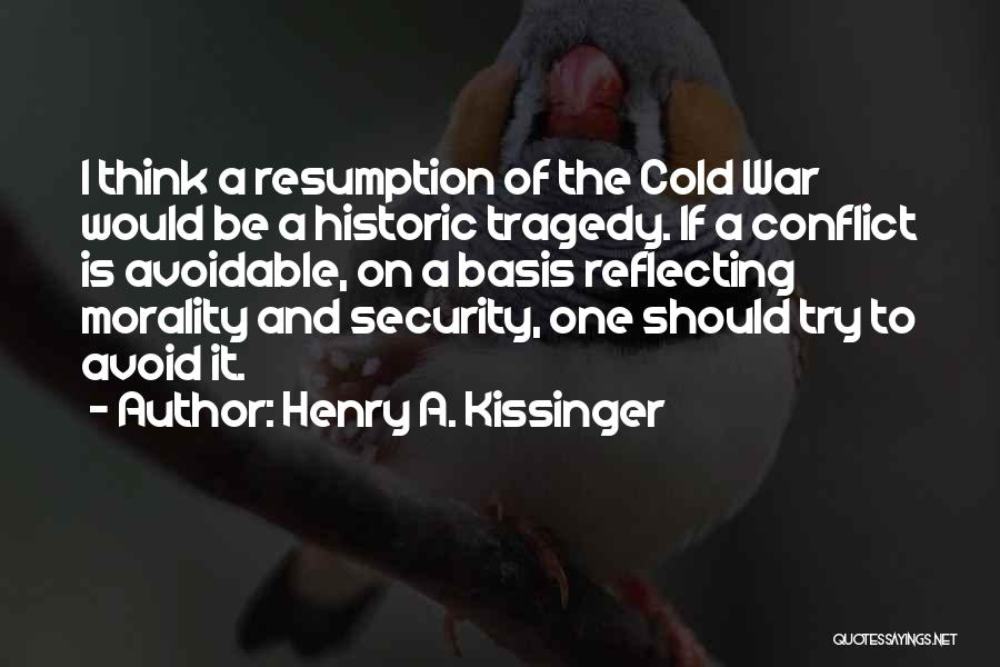 Henry A. Kissinger Quotes 1819742