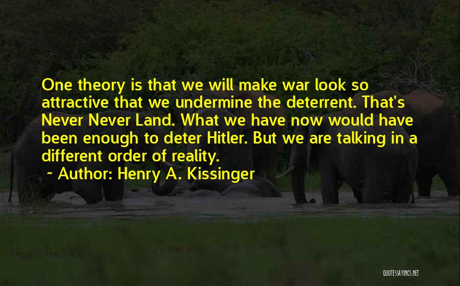 Henry A. Kissinger Quotes 1988615