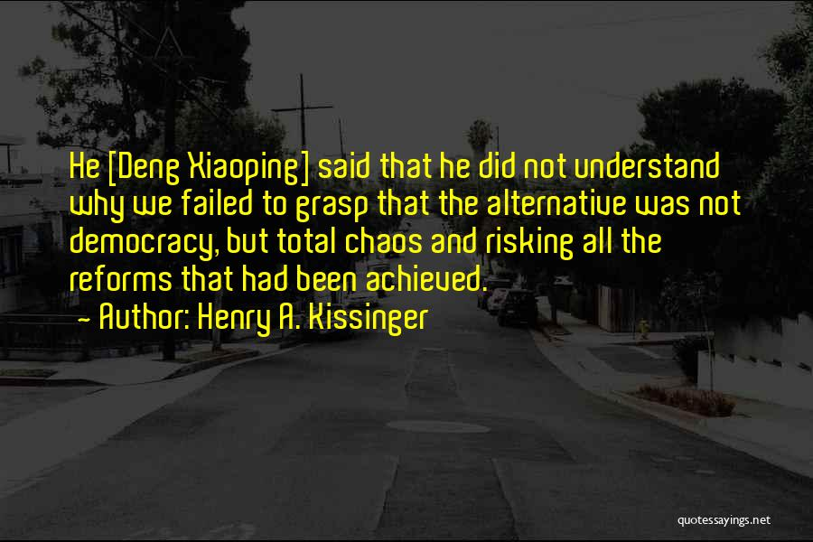 Henry A. Kissinger Quotes 2064331