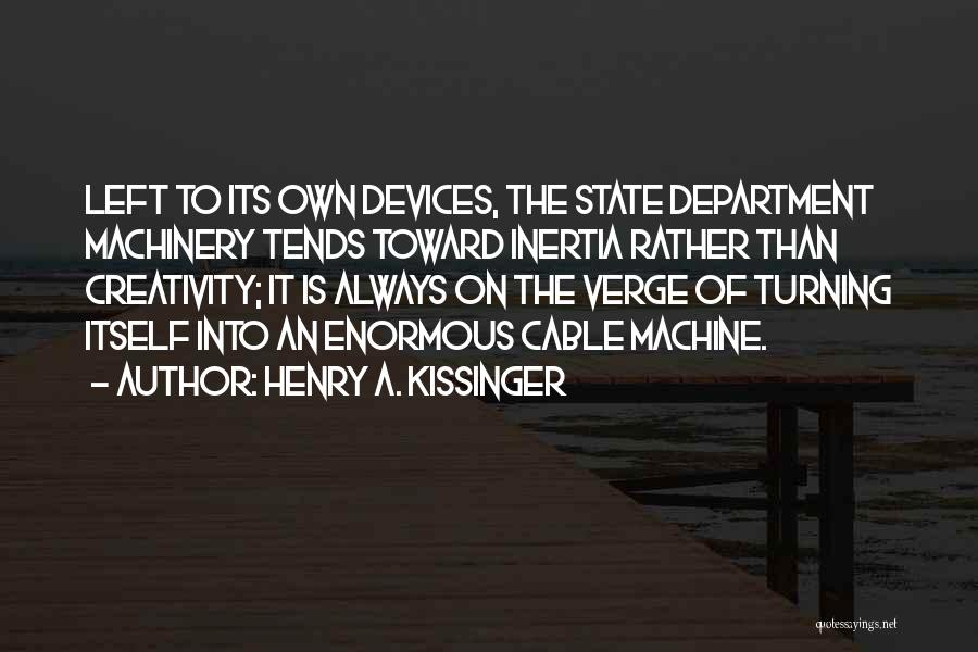 Henry A. Kissinger Quotes 2148784