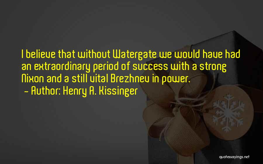 Henry A. Kissinger Quotes 2177103