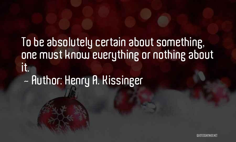 Henry A. Kissinger Quotes 2229602