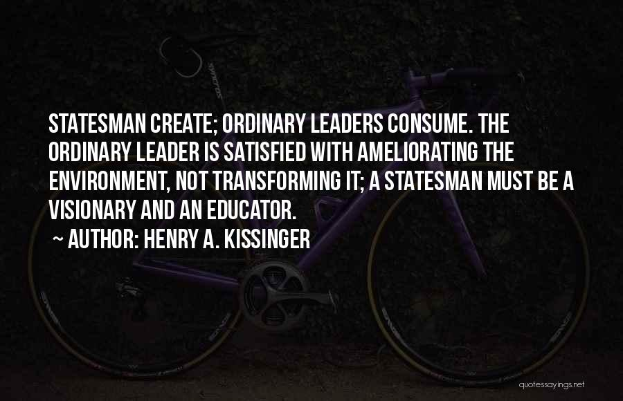 Henry A. Kissinger Quotes 2239856