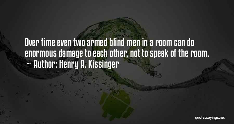 Henry A. Kissinger Quotes 370210
