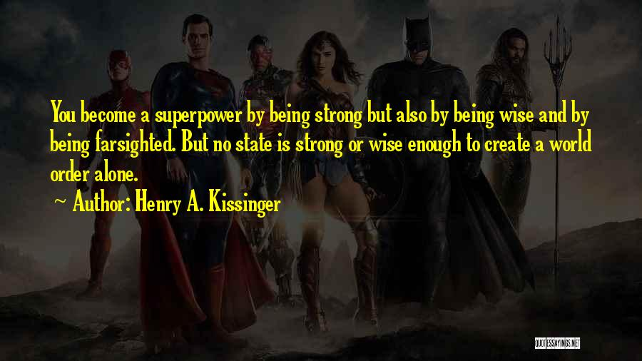 Henry A. Kissinger Quotes 463207