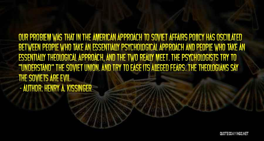 Henry A. Kissinger Quotes 747343