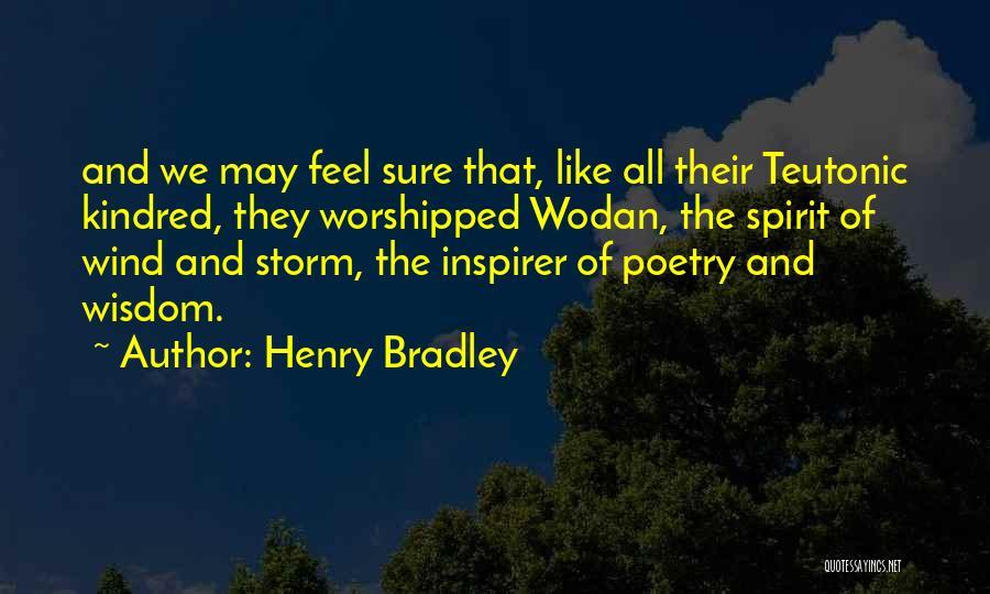 Henry Bradley Quotes 1481225