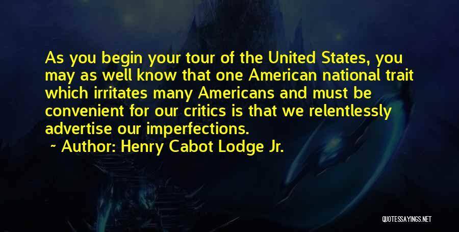 Henry Cabot Lodge Jr. Quotes 1095365