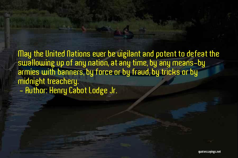 Henry Cabot Lodge Jr. Quotes 1980097