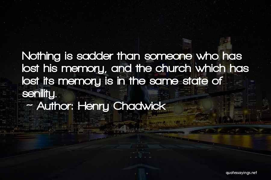 Henry Chadwick Quotes 1138310