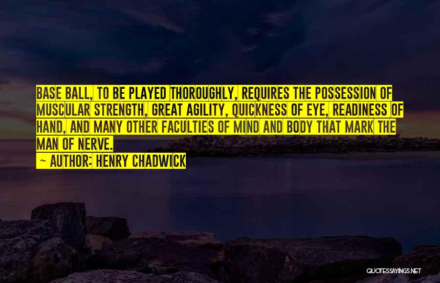 Henry Chadwick Quotes 2188395