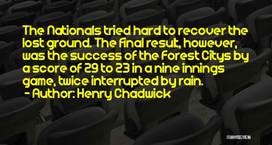 Henry Chadwick Quotes 694451